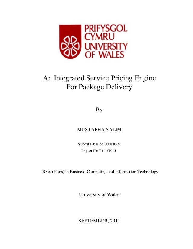 An Integrated Service Pricing Engine For Package Delivery By  MUSTAPHA SALIM Student ID: 0188 0000 8392 Project ID: T111/T...