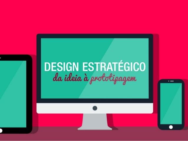 Design Estratégico: da ideia à prototipagem