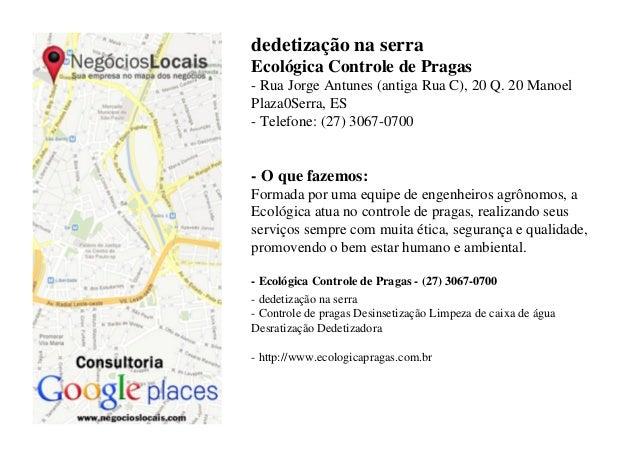 dedetização na serraEcológica Controle de Pragas- Rua Jorge Antunes (antiga Rua C), 20 Q. 20 ManoelPlaza0Serra, ES- Telefo...