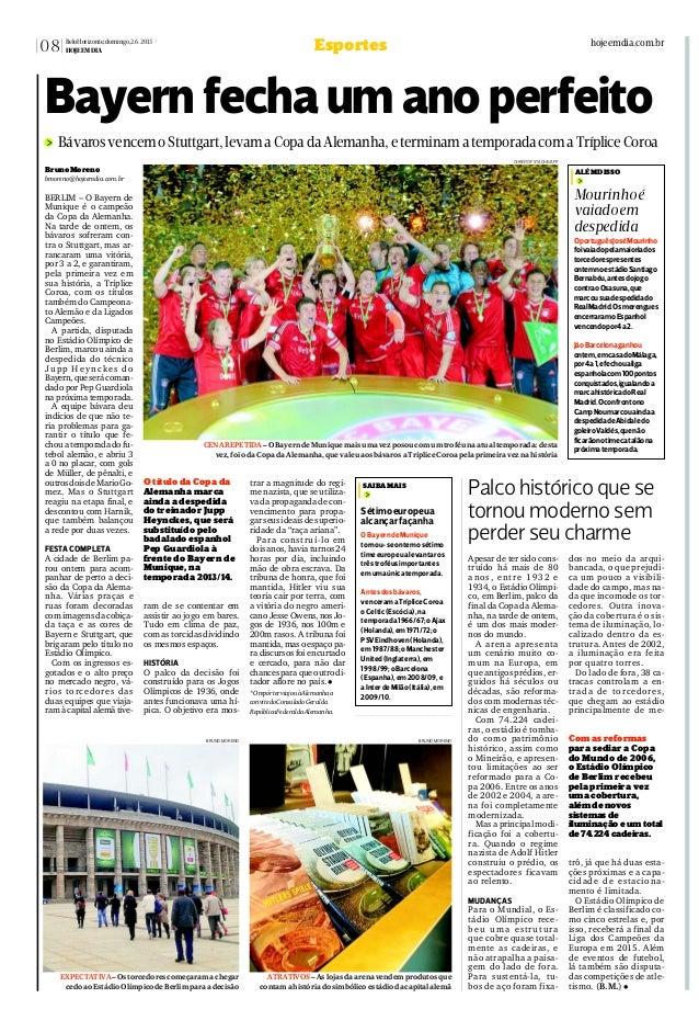 08 BeloHorizonte,domingo,2.6.2013 HOJEEMDIA hojeemdia.com.brEsportes Apesar de ter sido cons- truído há mais de 80 anos, e...