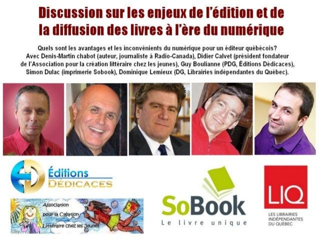 Discussion sur les enjeux de l'édition et de la diffusion des livres à l'ère du numérique