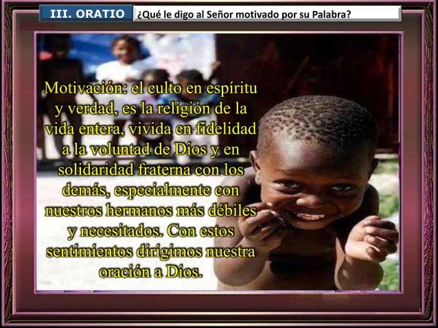 Para que seamos solidarios  con las iglesias que sufren persecución o  pobreza.  Ayúdanos, Señor.  Para que los cristianos...