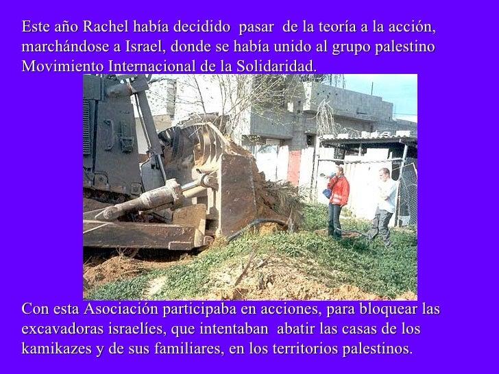 Dedicadoa Rachel Corrie Slide 3