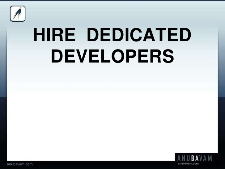 HIRE  DEDICATED DEVELOPERS<br />