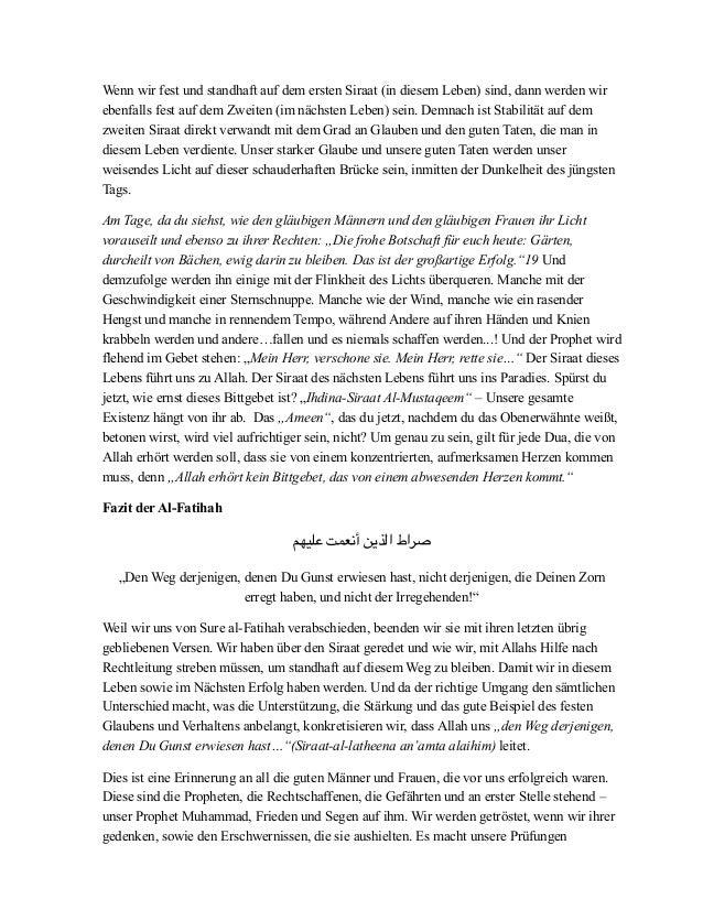 Wenn wir fest und standhaft auf dem ersten Siraat (in diesem Leben) sind, dann werden wir ebenfalls fest auf dem Zweiten (...