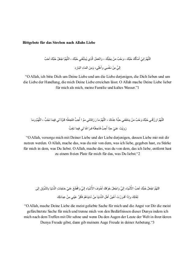! ! Bittgebete für das Streben nach Allahs Liebe   ! َّﺐَﺣﺃأ َﻚَّﺒُﺣ ْﻞَﻌْﺍاﺟ َّﻢُﻬﮭَّﻠﺍاﻟ ،٬ ...