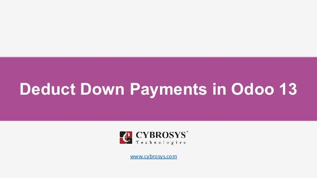 Deduct Down Payments in Odoo 13 www.cybrosys.com