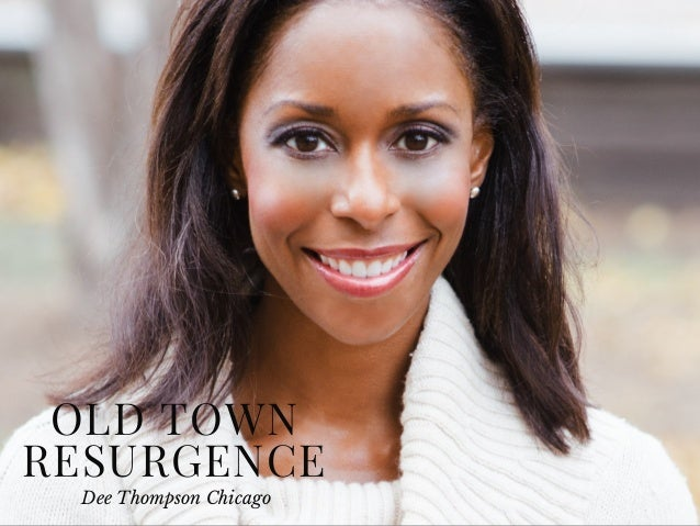 OLD TOWN RESURGENCE Dee Thompson Chicago