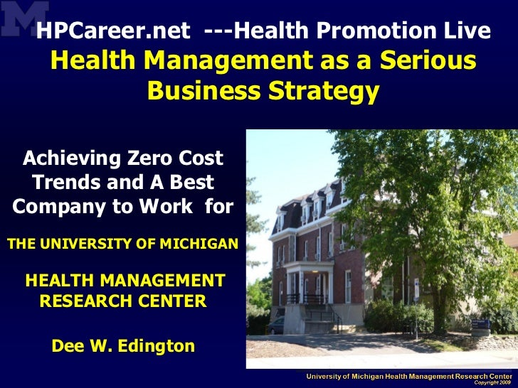 HPCareer.net ---Health Promotion Live    Health Management as a Serious           Business Strategy Achieving Zero Cost  T...