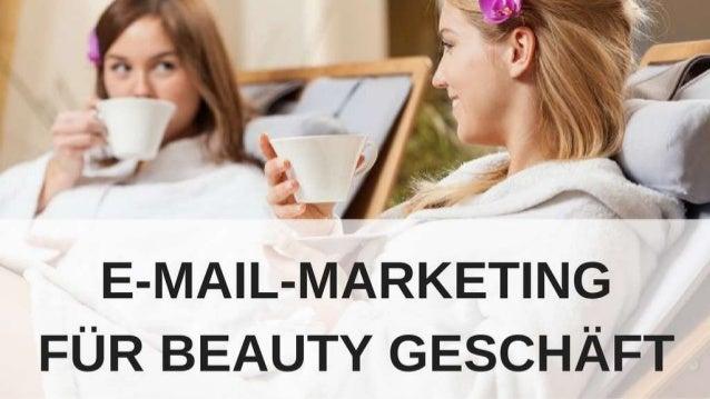 Wie Sie eine E-Mail-Marketing- Kampagne für Ihr Beauty Business in Mailchimp starten Schritt-für-Schritt Anleitung
