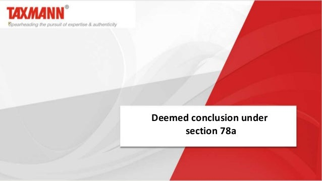 Deemed conclusion under section 78a