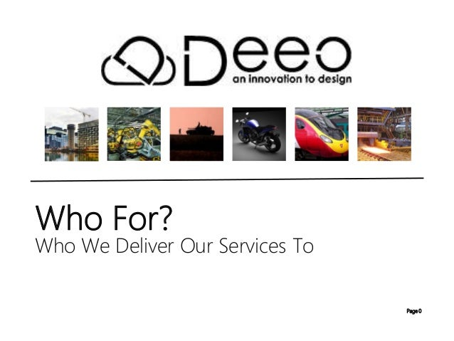 Page 0 Who We Deliver Our Services To Who For?