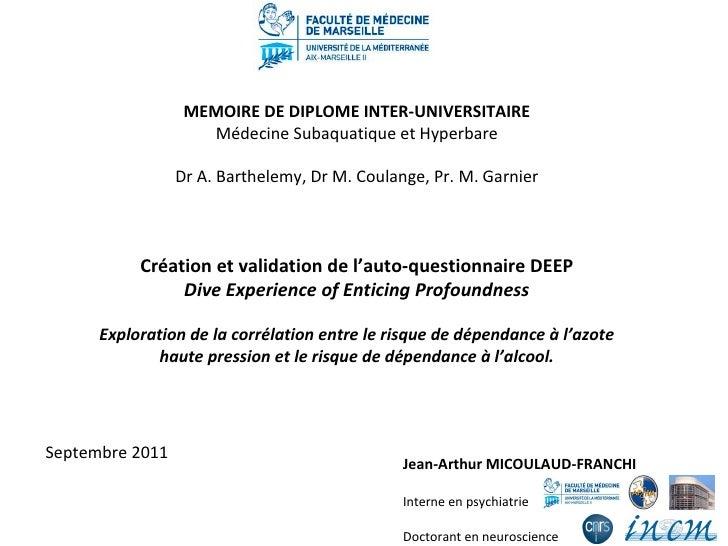 Jean-Arthur MICOULAUD-FRANCHI Interne en psychiatrie Doctorant en neuroscience MEMOIRE DE DIPLOME INTER-UNIVERSITAIRE Méde...