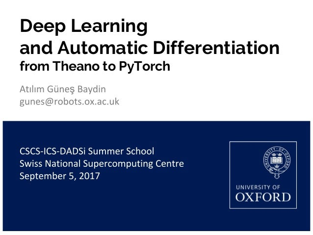 Deep Learning and Automatic Differentiation from Theano to