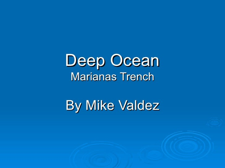 Deep Ocean Marianas Trench By Mike Valdez