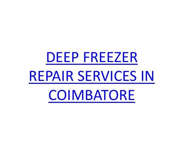 DEEP FREEZER REPAIR SERVICES IN COIMBATORE