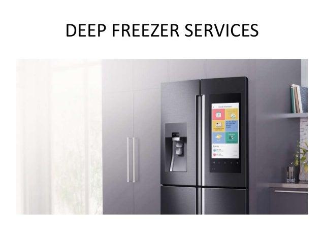 DEEP FREEZER SERVICES