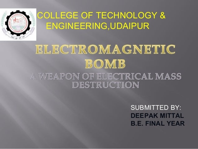 SUBMITTED BY: DEEPAK MITTAL B.E. FINAL YEAR COLLEGE OF TECHNOLOGY & ENGINEERING,UDAIPUR