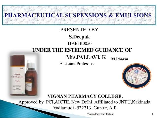 PRESENTED BY S.Deepak 11AB1R0050 UNDER THE ESTEEMED GUIDANCE OF Mrs.PALLAVI. K M.Pharm Vignan Pharmacy College 1 Assistant...