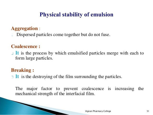 Phase inversion: An emulsion is said to invert when it changes from an o/w to w/o or vice versa. It occurs due to : Additi...