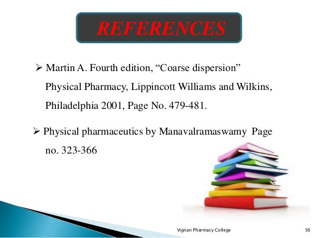"""Vignan Pharmacy College 57 Text Book of Physical Pharamaceutics, Subramanyam C.V.S., Second edition, """"Suspensions and emu..."""