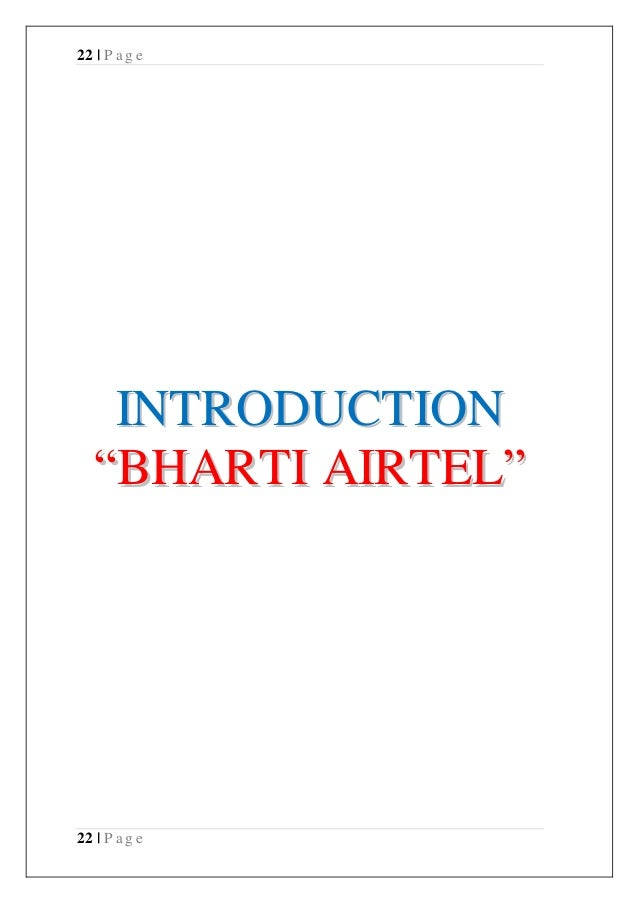 project report on bharti airtel Case study strategic out sourcing at bharti airtel 12:05 am aaaa no comments bharti airtel has more than 65 million customers (july 2008) project report mis mis at warid telecom pvt ltd (1.
