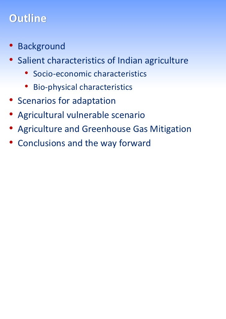 Salient features of Agriculture in India