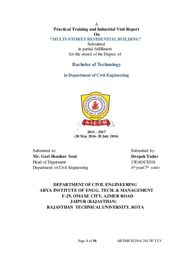 """Page 1 of 56 AIETM/CE/2016-2017/P.T.I.V A Practical Training and Industrial Visit Report On """"MULTI-STOREYRESIDENTIALBUILDI..."""