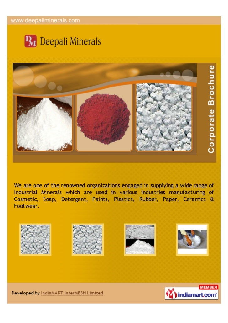 We are one of the renowned organizations engaged in supplying a wide range ofIndustrial Minerals which are used in various...