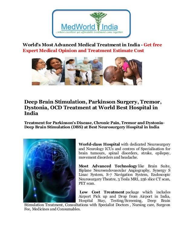 World's Most Advanced Medical Treatment in India - Get free Expert Medical Opinion and Treatment Estimate Cost Deep Brain ...
