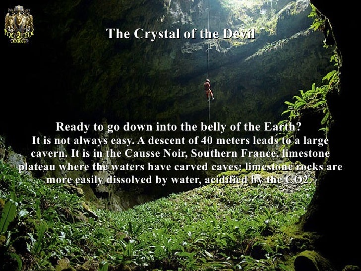 The Crystal of the Devil          Ready to go down into the belly of the Earth?       Ready to go down into the belly of t...