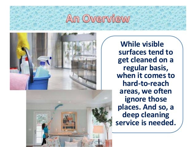 Get Deep Cleaning Services and Avoid Overwhelming Experience Slide 2