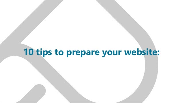 10 tips to prepare your website: