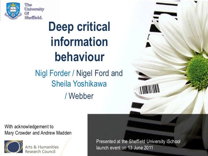 Deep critical                   information                    behaviour             Nigl Forder / Nigel Ford and         ...