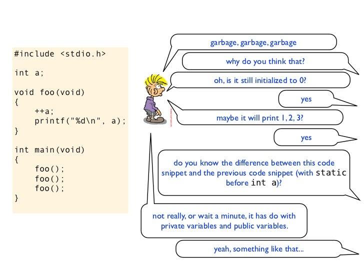 """#include <stdio.h>int a;void foo(void){    ++a;    printf(""""%dn"""", a);}int main(void){    foo();    foo();    foo();}"""