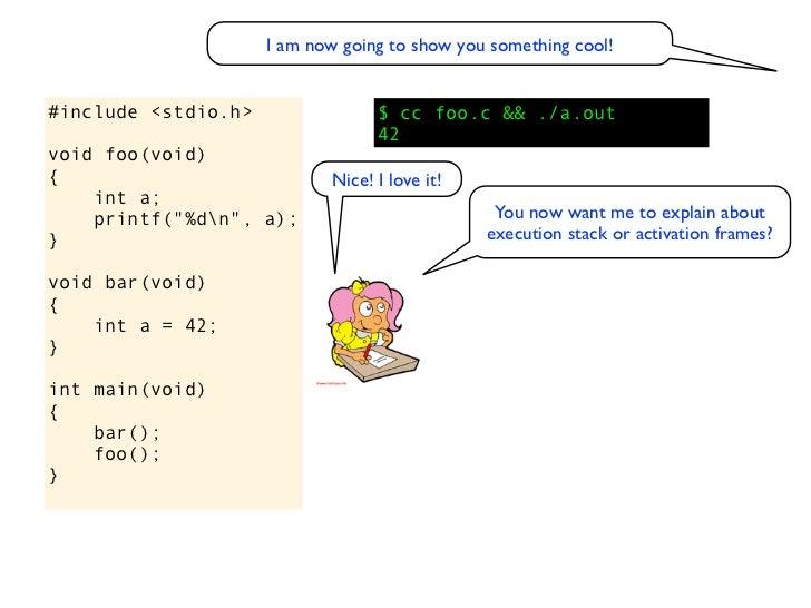 "#include <stdio.h>       $ cc -O foo.c && ./a.out                         1606415608void foo(void){    int a;    printf(""%..."