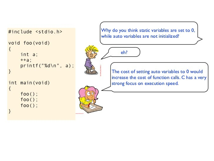 #include <stdio.h>        Why do you think static variables are set to 0,                          while auto variables ar...