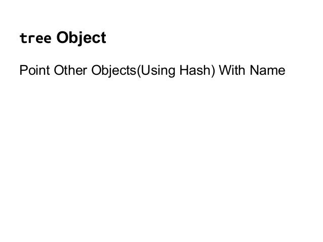 tree Object Point Other Objects(Using Hash) With Name