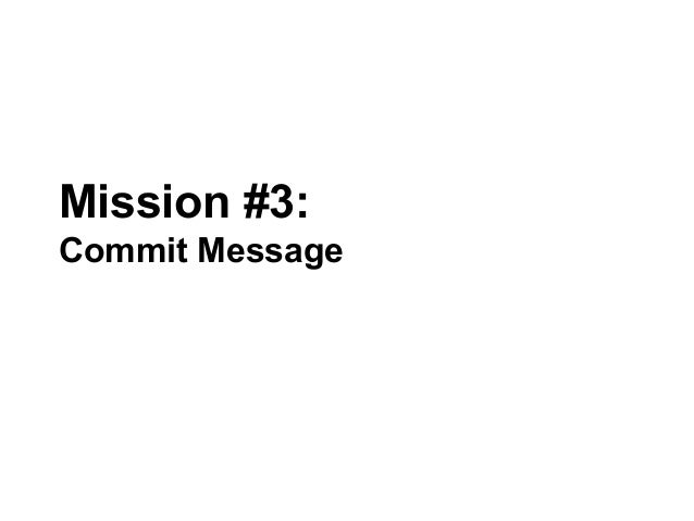 Mission #3: Commit Message
