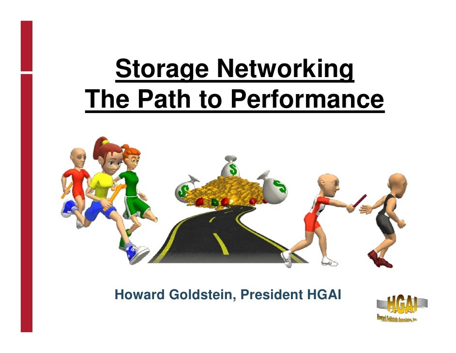 Deep dive storage networking the path to performance