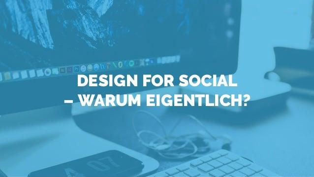 Design for Social – Content Konzeption & Kooperation#AFBMC Slide 3