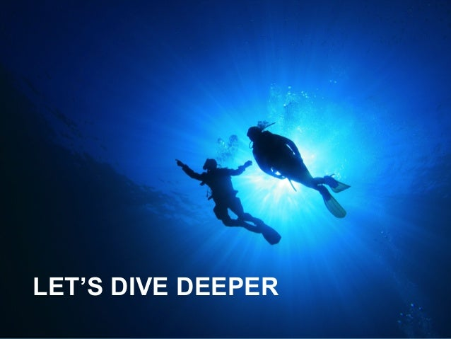 Image result for a deeper dive
