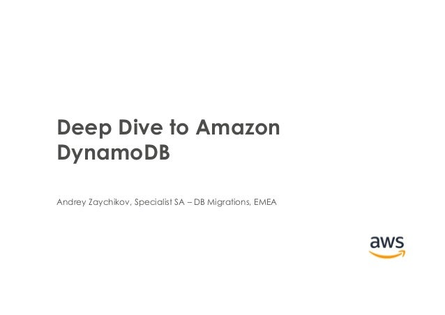Deep Dive into DynamoDB