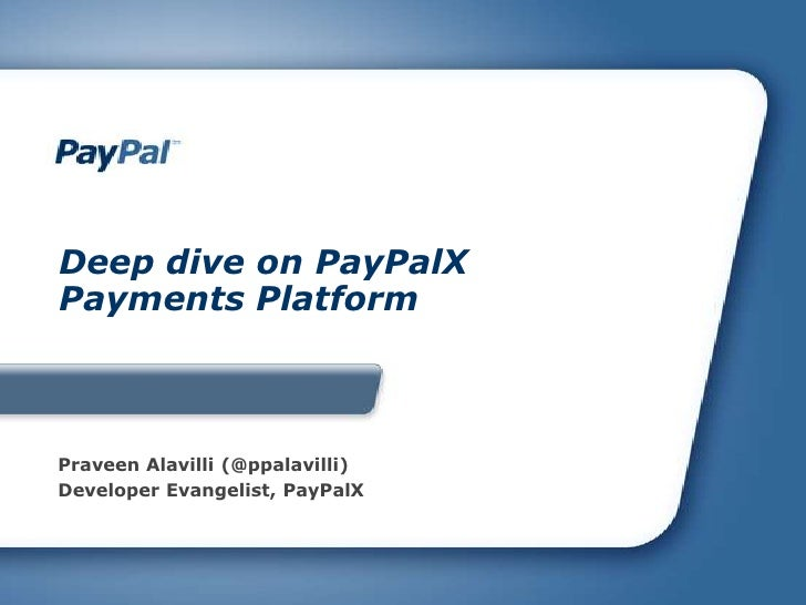 Deep dive on PayPalX Payments Platform