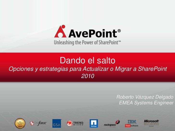 Estrategias para migrar a SharePoint 2010