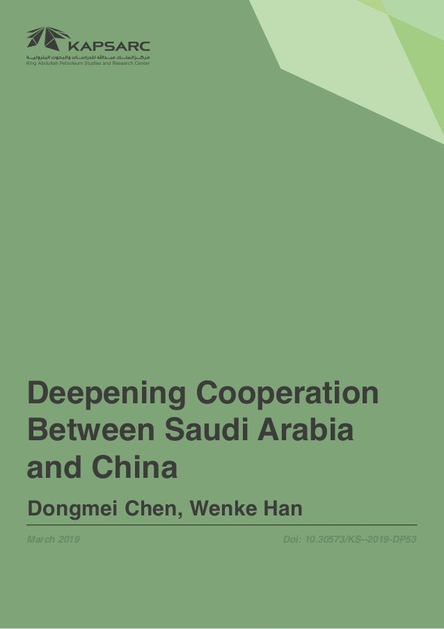 1Deepening Cooperation Between Saudi Arabia and China Deepening Cooperation Between Saudi Arabia and China Dongmei Chen, W...
