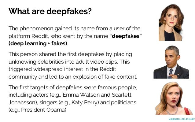 """What are deepfakes? The phenomenon gained its name from a user of the platform Reddit, who went by the name """"deepfakes"""" (d..."""