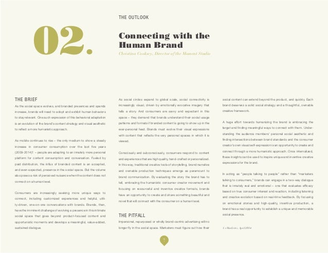 THE OUTLOOK Brands as Spirit Guides Michelle Rowley, Assoc. Director of Brand Planning *Cassandra Report Fall/Winter 2014 ...