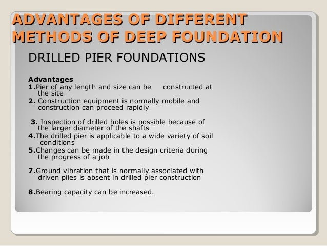 Deep foundation types and design