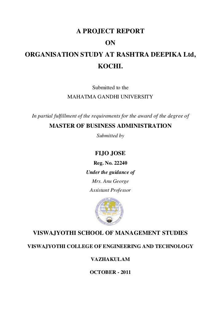 A PROJECT REPORT                                   ONORGANISATION STUDY AT RASHTRA DEEPIKA Ltd,                           ...
